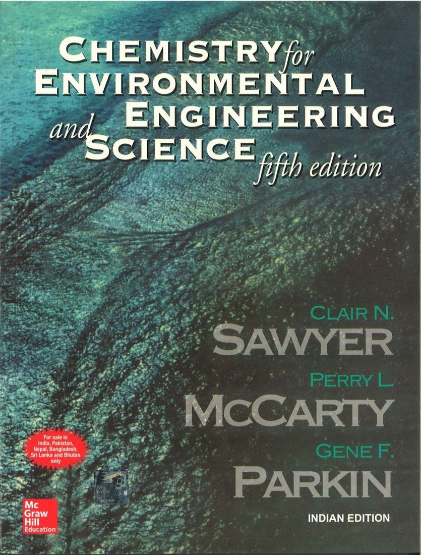 Chemistry for Environmental Engineering and Science--fifth edition-Tata  McGraw-Hill Edition (The McGraw-Hill Series in Civil and Environmental  Engineering): ...