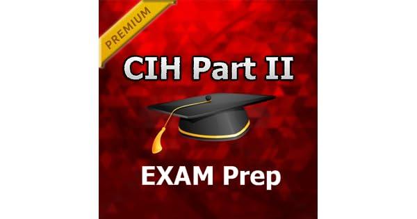 Amazon.com: CIH Part II MCQ Exam Prep PRO 2018 Ed: Appstore for Android