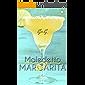 Maledetto Margarita (Brightlove)