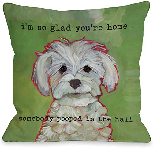 One Bella Casa Somebody Pooped Throw Pillow w Zipper by Ursula Dodge, 18 x 18 , Green
