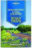 Lonely Planet San Antonio, Austin & Texas Backcountry Road Trips (Lonely Planet Road Trips)