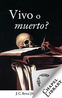 ¿Vivo o muerto? (Spanish Edition)
