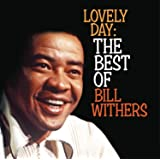 Lovely Day: the Best of Bill Withers