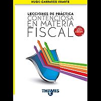 Lecciones de Práctica Contenciosa en Materia Fiscal