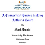 A Connecticut Yankee In King Arthur's Court (Classic Books on CD Collection) [UNABRIDGED] (Classic on CD)