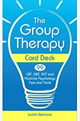 The Group Therapy Card Deck: CBT, DBT, ACT and Positive Psychology Tips and Tools Cards