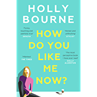 How Do You Like Me Now?: the book everyone's talking about