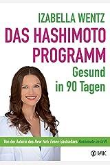 Das Hashimoto-Programm: Gesund in 90 Tagen (German Edition) Kindle Edition