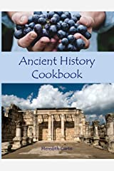 Ancient History Cookbook (Teach History the Fun Way) Paperback