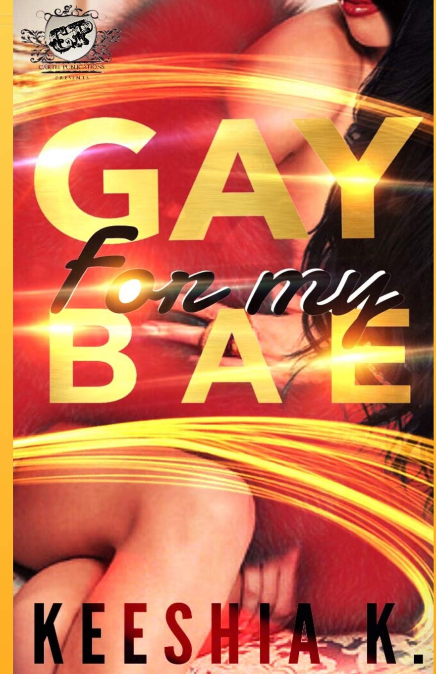 Amazon.com: Gay For My Bae (The Cartel Publications Presents ...