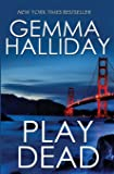Play Dead: a suspense thriller