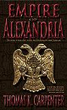 Empire of Alexandria (Alexandrian Saga Book 5)