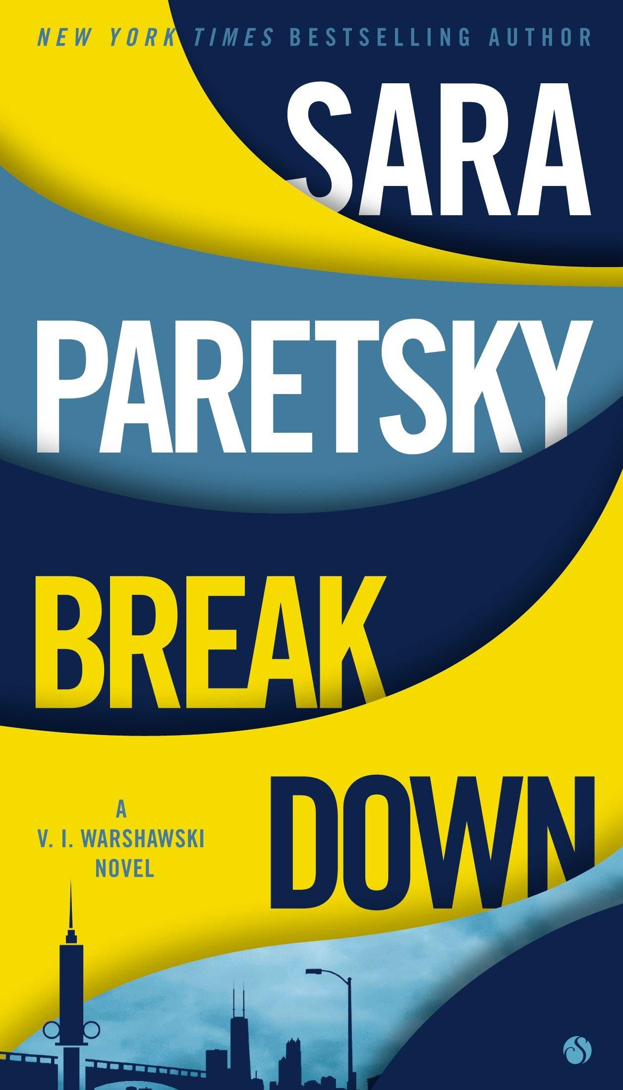 Breakdown (a Vi Warshawski Novel): Sara Paretsky: 9780451238801:  Amazon: Books