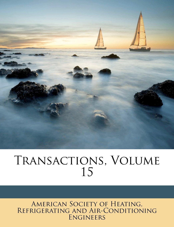 Transactions, Volume 15 ebook
