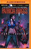 Fire Touched (Mercy Thompson Series)