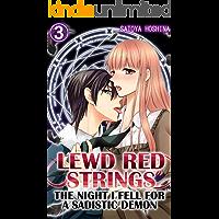 Lewd Red Strings Vol.3 (TL Manga): The night I fell for a sadistic demon