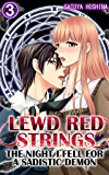 Lewd Red Strings Vol.3 (TL Manga): The night I fell for a sadistic demon