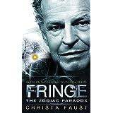 Fringe - The Zodiac Paradox (Novel #1)