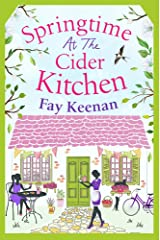Springtime at the Cider Kitchen: The perfect feel-good romantic read (Little Somerby Book 2) Kindle Edition