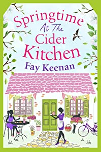 Springtime at the Cider Kitchen: The perfect feel-good romantic read (Little Somerby)