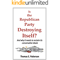 Is the Republican Party Destroying Itself?