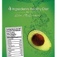 4 Ingredients Healthy Diet, By Kim McCosker