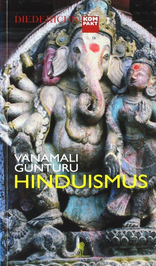 Hinduismus (Diederichs kompakt)