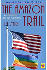 An American Queer: The Amazon Trail Kindle Edition
