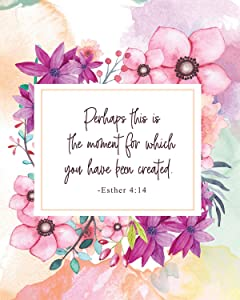 Perhaps This is the Moment Christian Wall Art Decor Print - 8x10 unframed print
