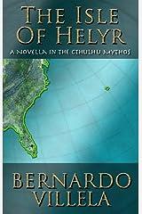 The Isle of Helyr Kindle Edition