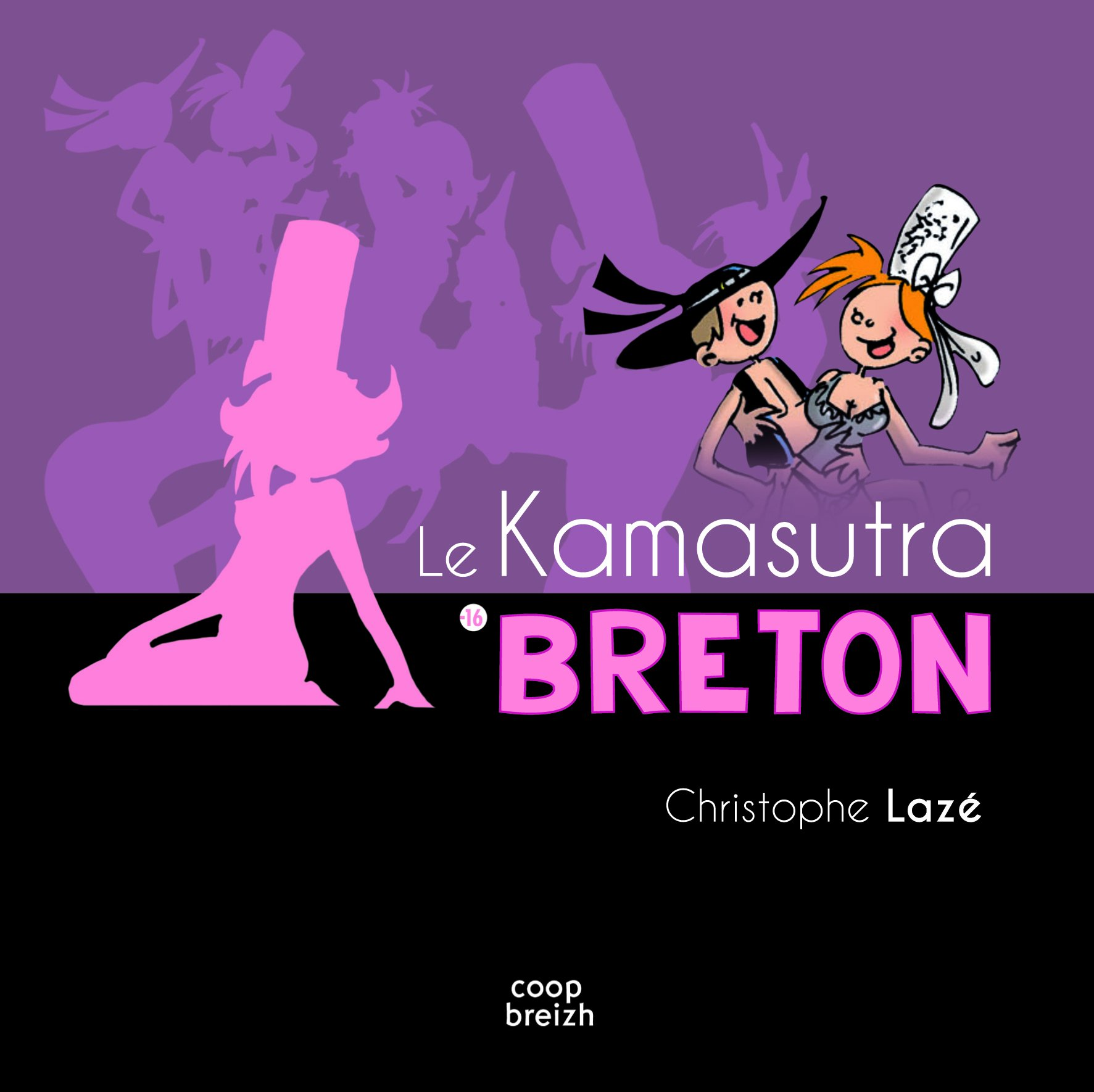 Le Kamasutra breton Broché – 22 juin 2016 Christophe Lazé Coop Breizh 2843468027 Couple