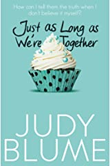Just as Long as We're Together Paperback