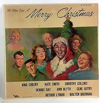 we wish you a merry christmas - Bing Crosby I Wish You A Merry Christmas