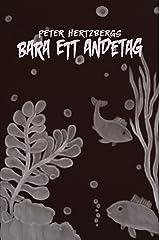 Bara ett andetag (Swedish Edition) Kindle Edition