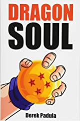 Dragon Soul: 30 Years of Dragon Ball Fandom Paperback