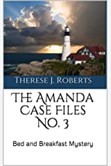 The Amanda Case Files No. 3: Bed and Breakfast Mystery Kindle Edition
