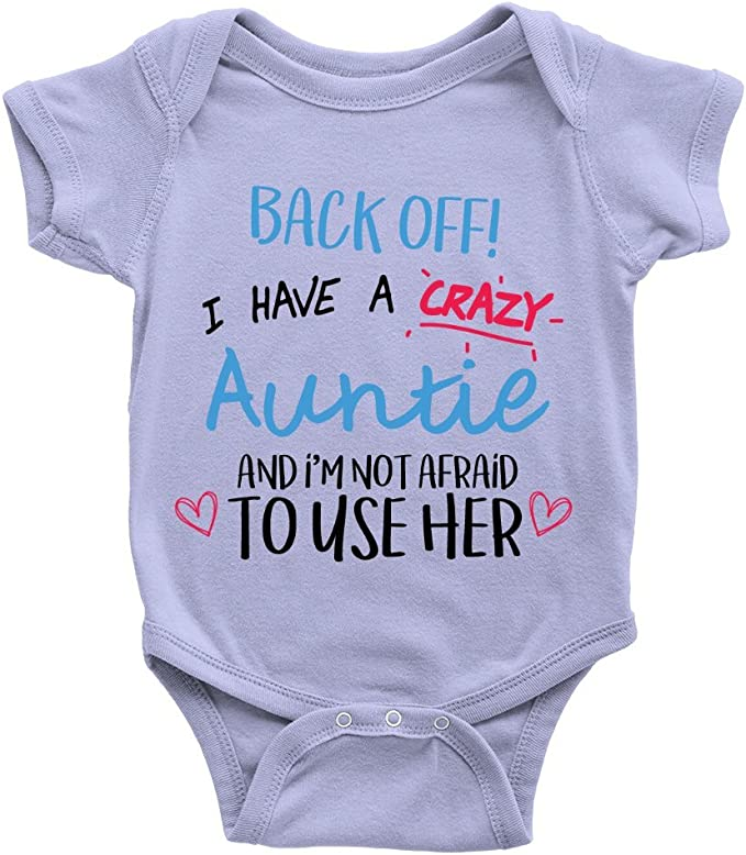 Back Off I Have A Crazy Auntie Funny Girls Baby Grow Bodysuit