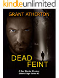 Dead Feint: A Gay Murder Mystery (Elders Edge Book 2)