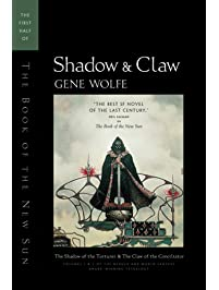 Shadow & Claw: The First Half of 'The Book of the New Sun'