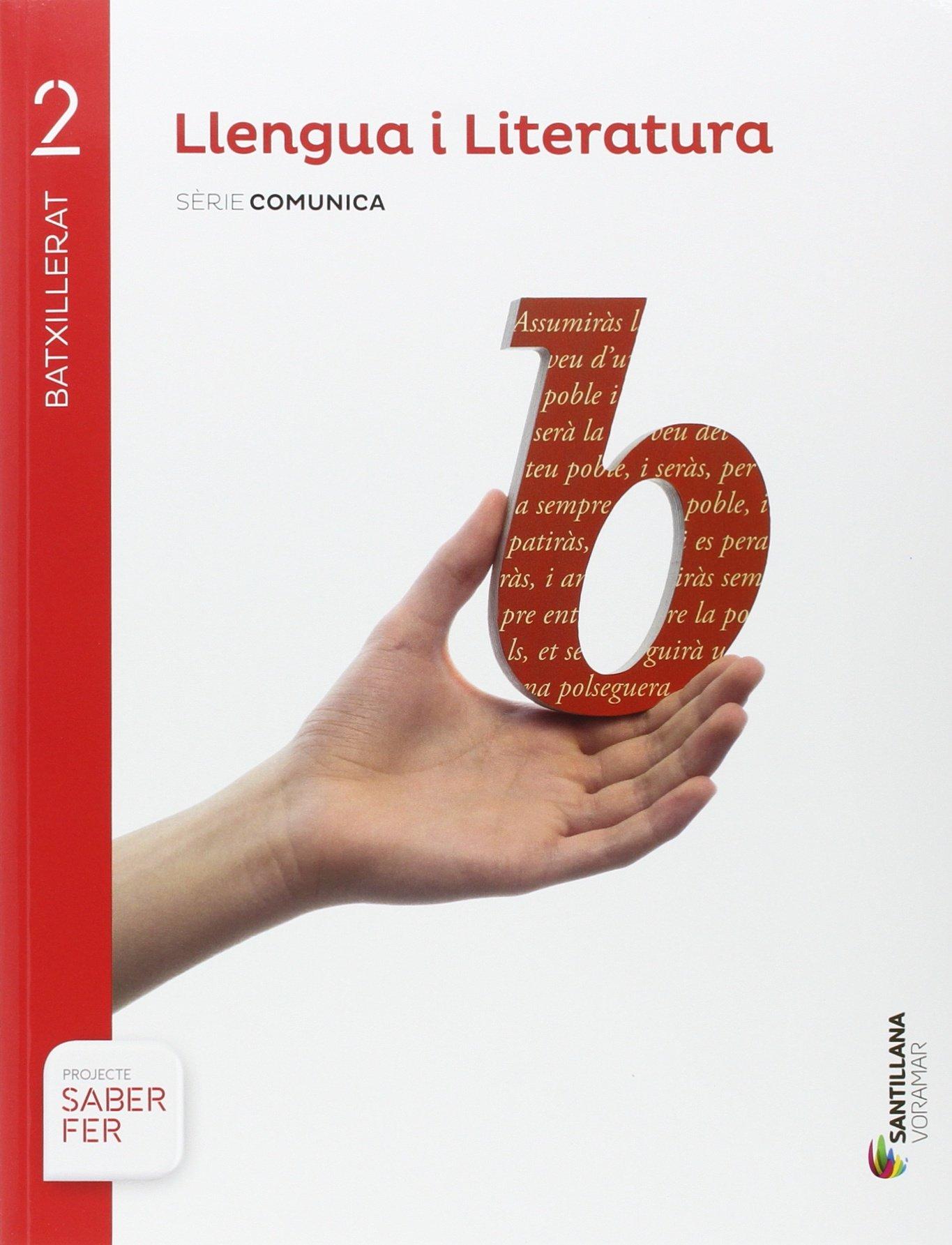 LLENGUA I LITERATURA SERIE COMUNICA 2 BTX SABER FER - 9788490588932: Amazon.es: Aa.Vv.: Libros