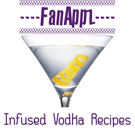 Vodka Infusions - Infused Vodka Recipes