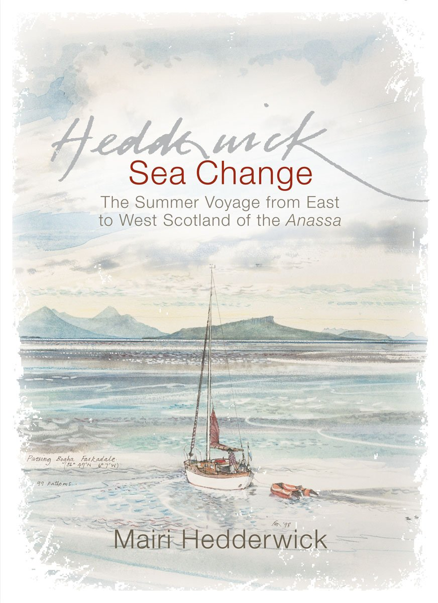 Download Sea Change: The Summer Voyage from East to West Scotland of the Anassa PDF