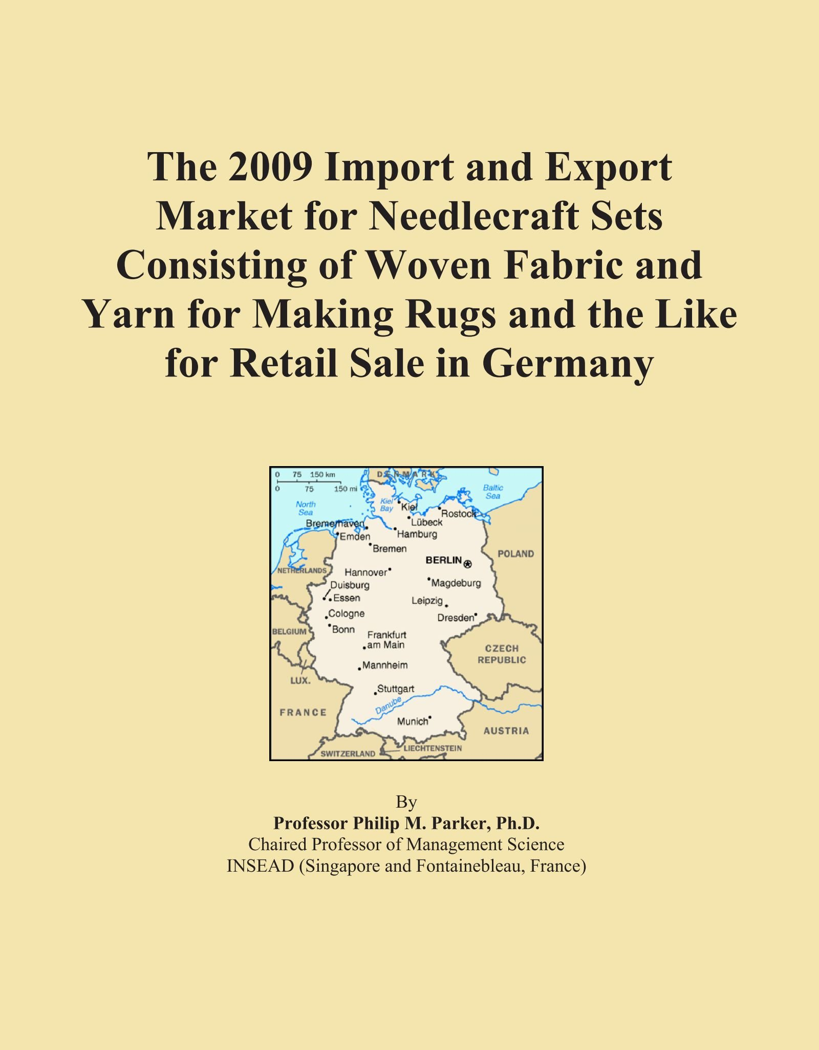 Download The 2009 Import and Export Market for Needlecraft Sets Consisting of Woven Fabric and Yarn for Making Rugs and the Like for Retail Sale in Germany pdf epub