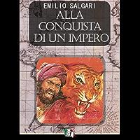 Alla conquista di un impero (I Pirati della Malesia Vol. 6)