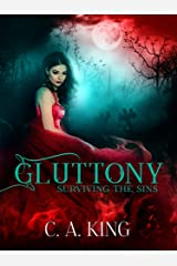 Gluttony (Surviving The Sins Book 4) Kindle Edition