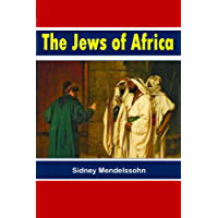 The Jews of Africa (1920) (English Edition)