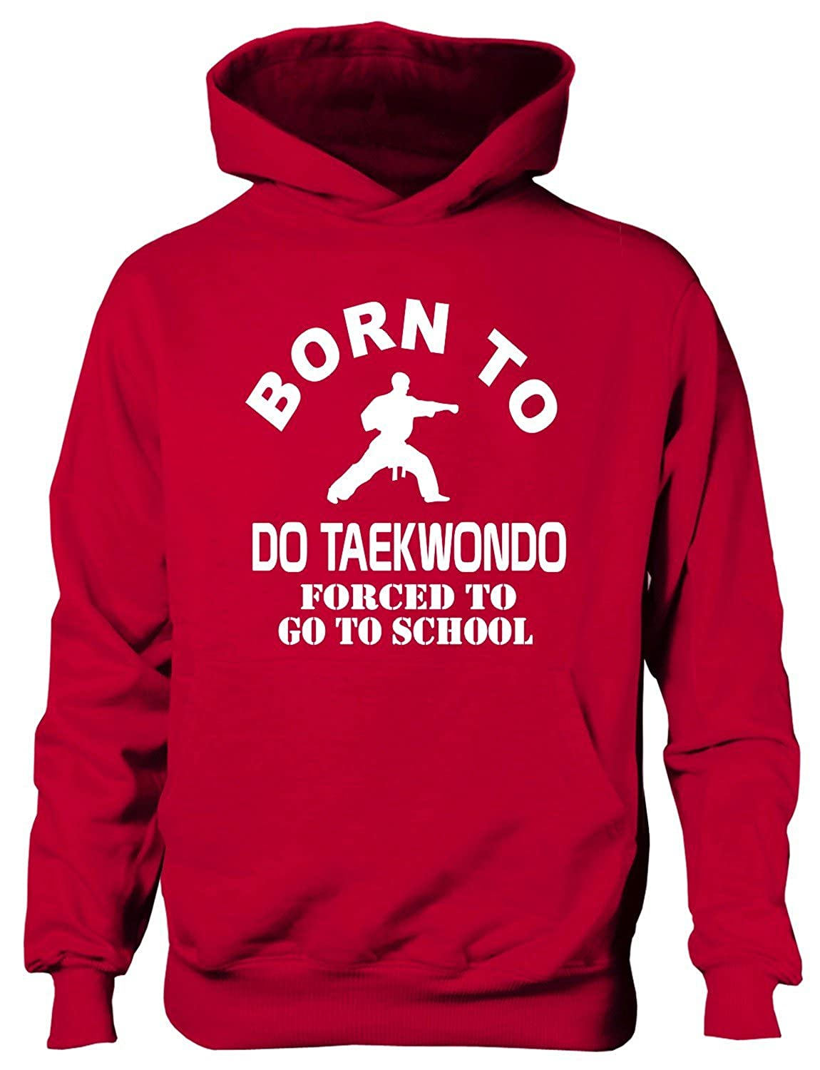 Print4U Born to Do Taekwondo Forced to Go to School Kids Hoodie Age 1-13 Years