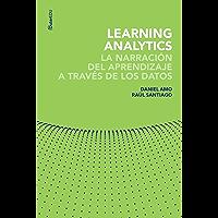 Learning Analytics. La narración del aprendizaje a través de los datos (Outer Edu)