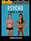 Psycho 6-Week 6-Pack