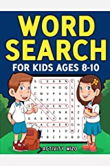 Word Search for Kids Ages 8-10: Practice Spelling, Learn Vocabulary, and Improve Reading Skills With 100 Puzzles Paperback
